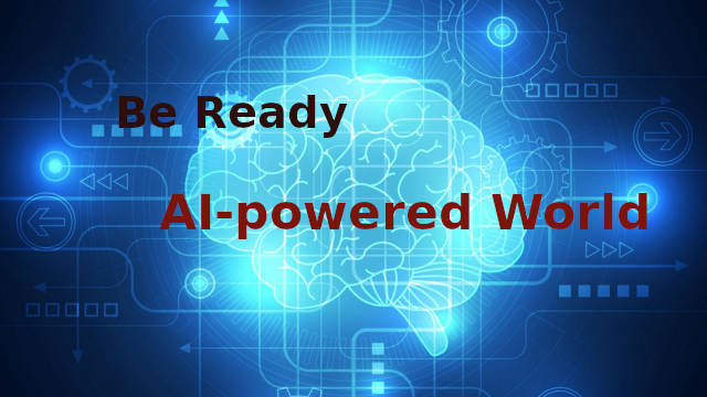 Folks! Be ready to welcome the amazing AI-powered world in the next decade