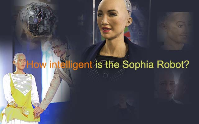 How intelligent is the Sophia Robot: the truths and the lies